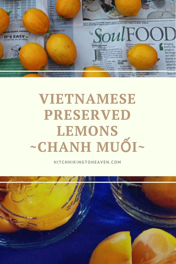 Vietnamese Preserved Lemons ~ CHANH MUỐI | Hitchhiking to Heaven