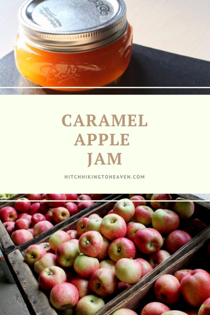 Caramel Apple Jam | Hitchhiking to Heaven